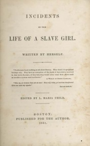 Incidents of the life of a slave girl por H.A. Jacobs