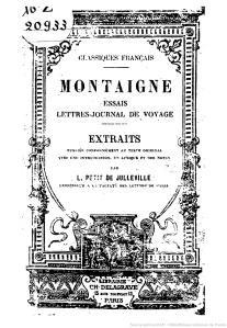 Essais, lettres, journal de voyage (9e éd) / Montaigne - C. Delagrave (Paris), 1909