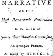 La autobiografía de Ukawsaw Gronniosaw se publicó por primera vez en 1772