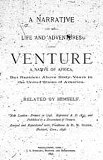 A Narrative of the Life and Adventures of Venture, a Native of Africa