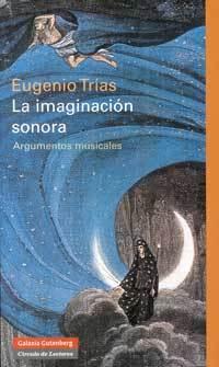 Eugenio Trias - La Imaginación sonora