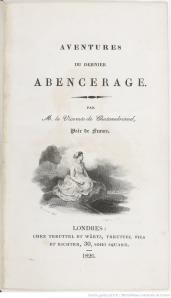François-René de Chateaubriand –Aventures du dernier Abencerage, 1826