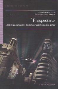 Prospectivas : antología del cuento de ciencia-ficción española