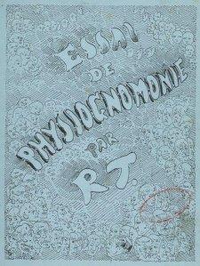 Rodolphe Töpffer - Essai de physiognomonie (1845)