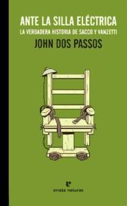 John Dos Passos - Ante la silla electrica
