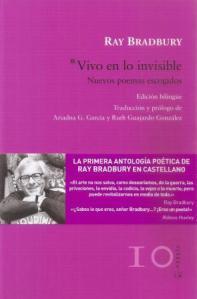 Ray Bradbury - Vivo en lo invisible