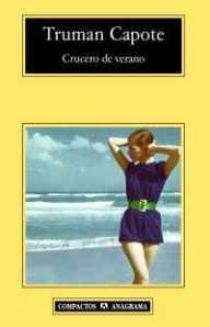 Truman Capote - Crucero de verano