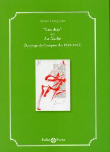 Álvaro Cunqueiro - Los días en La Noche