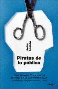 Antón Losada - Piratas de lo público