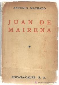 Antonio Machado - Juan de Mairena