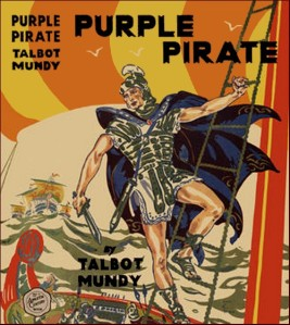 Talbot Mundy – Purple Pirate (1925)