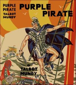 Talbot Mundy – Purple Pirate (1925)