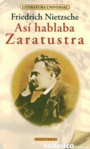 Friedrich Nietszche - Así habló Zaratustra