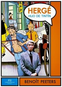 Benoît Peeters - Hergé, hijo de Tintín