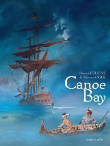 Patrick Prugne y Tiburce Oger - Canoe Bay
