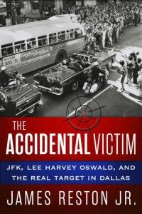 James Reston Jr.  - The Accidental Victim
