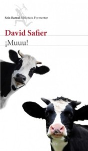 David Safier - ¡ Muuu !
