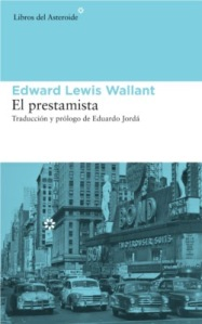 Edward Lewis Wallant - El prestamista