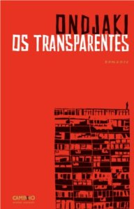 Ondjaki - Os Transparentes