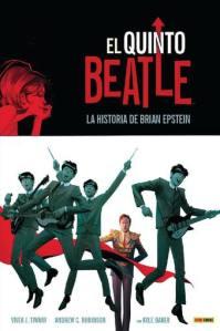 Vivek J. Tiwary, Andrew C. Robinson, Kyle Baker - El quinto Beatle : La historia de Brian Epstein