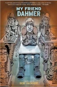 Derf Backderf - Mi amigo Dahmer