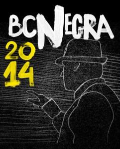 BCNegra 2014 : del 30 de enero al 8 de febrero