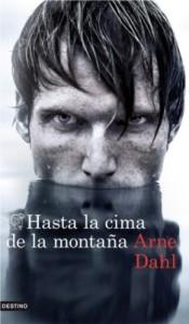 Arne Dahl - Hasta la cima de la montaña