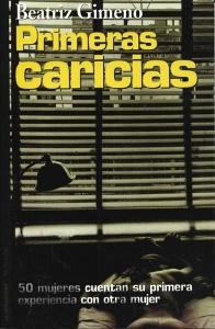 Beatriz Gimeno - Primeras Caricias