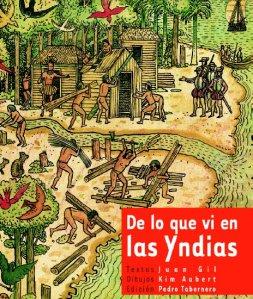 Juan Gil, KimAubert - De lo que vi en las Yndias