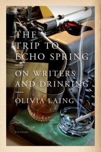 Olivia Laing - The Trip to Echo Spring