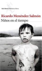 Ricardo Menéndez Salmón - Niños en el tiempo