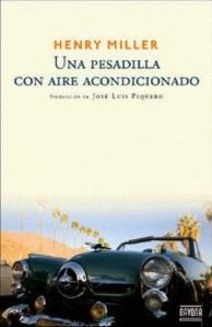 Henry Miller - Una pesadilla con aire acondicionado
