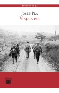Josep Pla - Viaje a pie