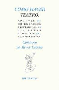 Cipriano de Rivas Cherif - Como hacer teatro