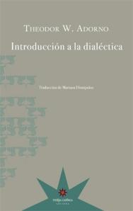 Theodor W. Adorno - Introducción a la ddialéctica