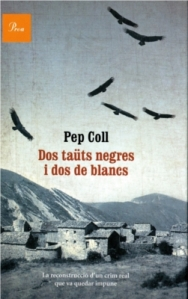 Pep Coll - Dos Taüts negres i dos de blancs