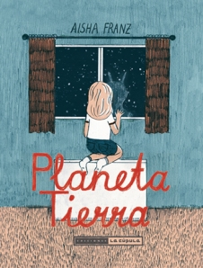 Aisha Franz - Planeta Tierra