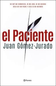 Juan Gómez-Jurado - El Paciente