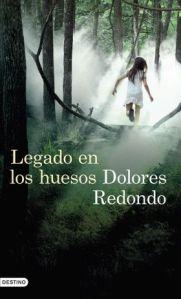 Dolores Redondo - Legado en los huesos