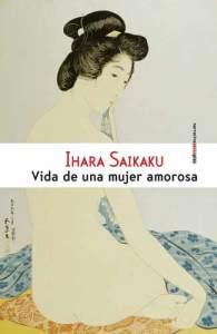 Ihara Saikaku - Vida de una mujer amorosa