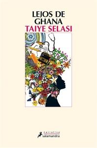 Taiye Selasi - Lejos de Ghana