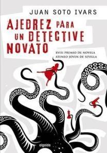 Juan Soto Ivars - Ajedrez para un detective novato
