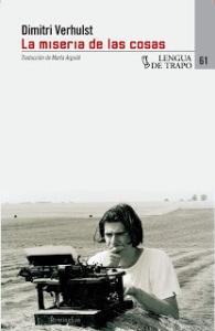 Dimitri Verhulst - La Miseria de las cosas