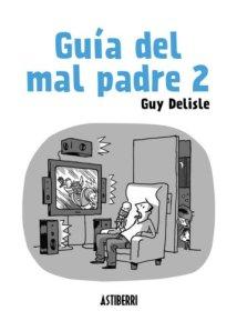 Guy Delisle - Guía del mal padre 2