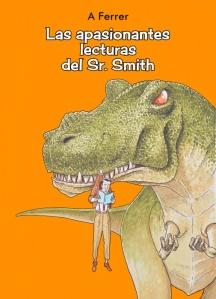 Agustín Ferrer - Las Apasionantes Lecturas del Sr. Smith