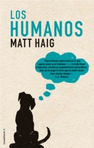 Matt Haig - Los Humanos