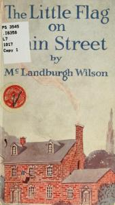 McLandburgh Wilson – The Little Flag on Main Street (1917)