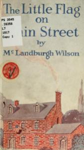 McLandburgh Wilson – The Little Flag on Main Street (1917)