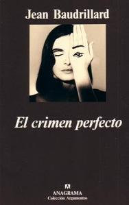 Jean Baudrillard - El Crimen perfecto