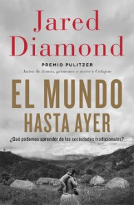 Jared Diamond - El Mundo hasta ayer